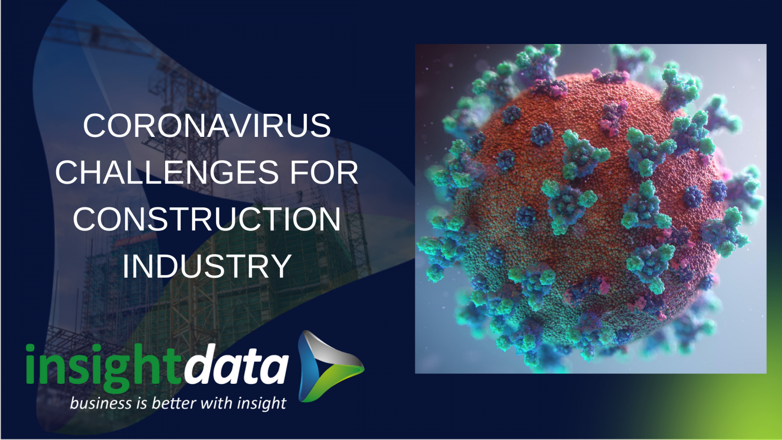 picture of coronavirus challenges for construction businesses