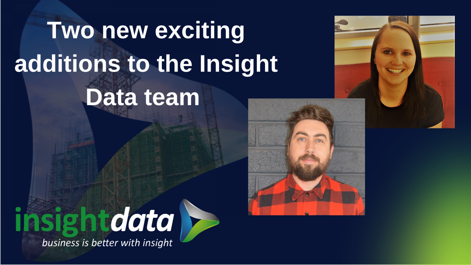 Two new exciting additions to the Insight Data team image
