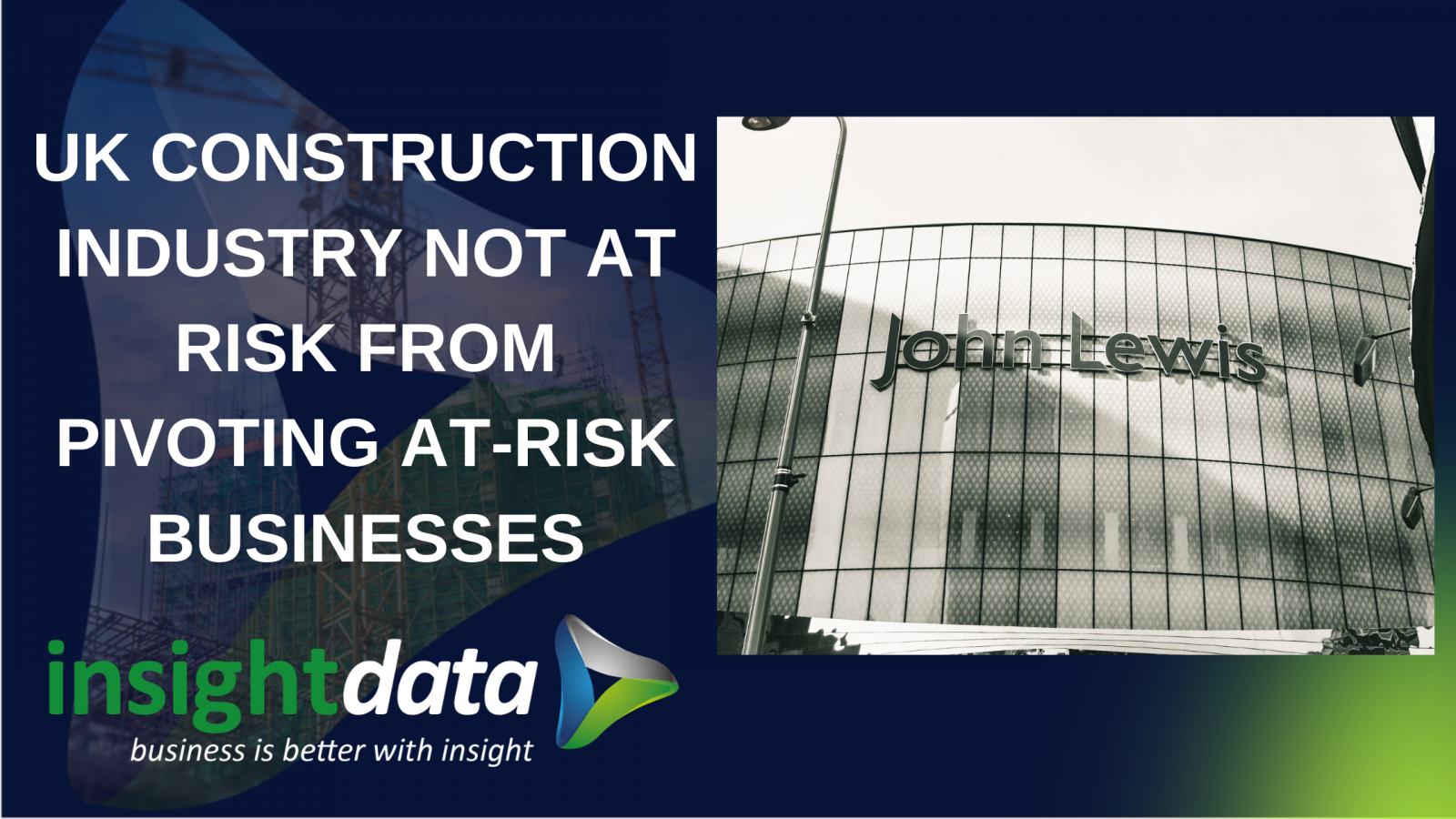 Construction industry not at risk article representing Insight Data